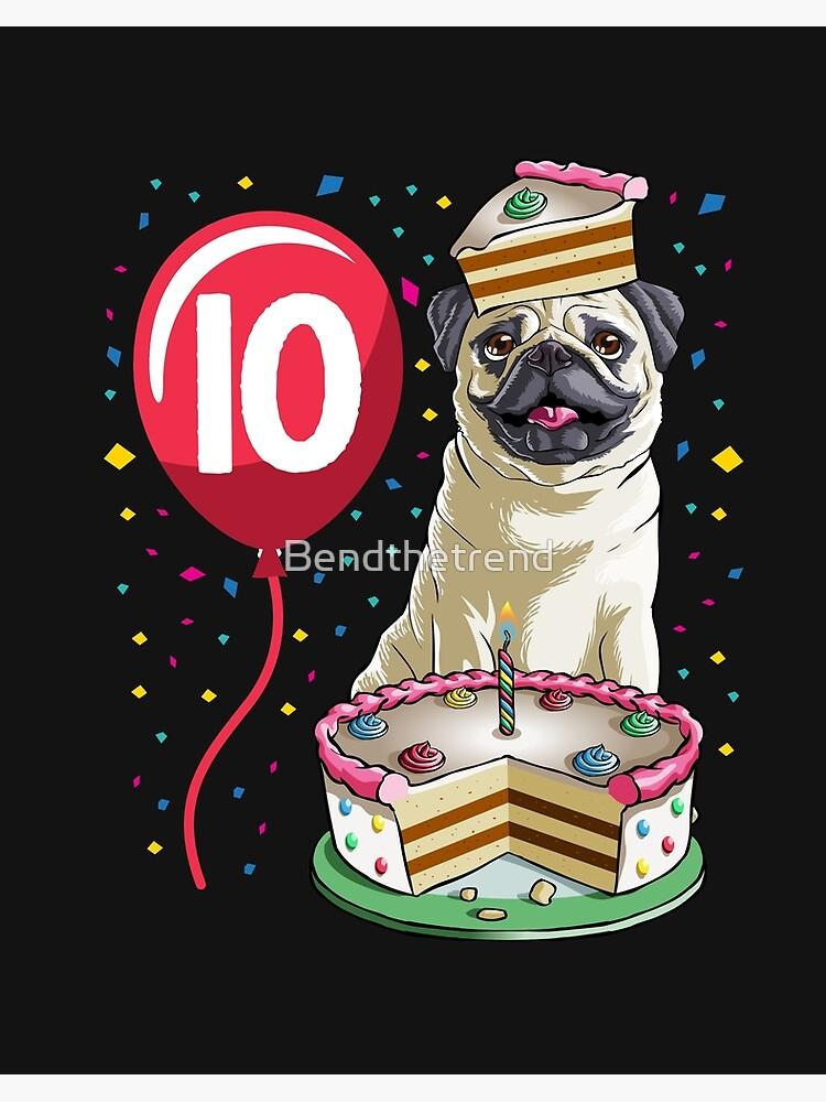 Strange Pug Birthday Cake Balloon 11 Art Board Print By Bendthetrend Funny Birthday Cards Online Bapapcheapnameinfo