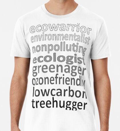 Eco Warrior words Premium T-Shirt