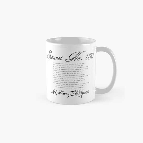 Shakespeare Sonnet No. 130 Classic Mug
