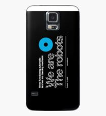 We are the robots /// Case/Skin for Samsung Galaxy