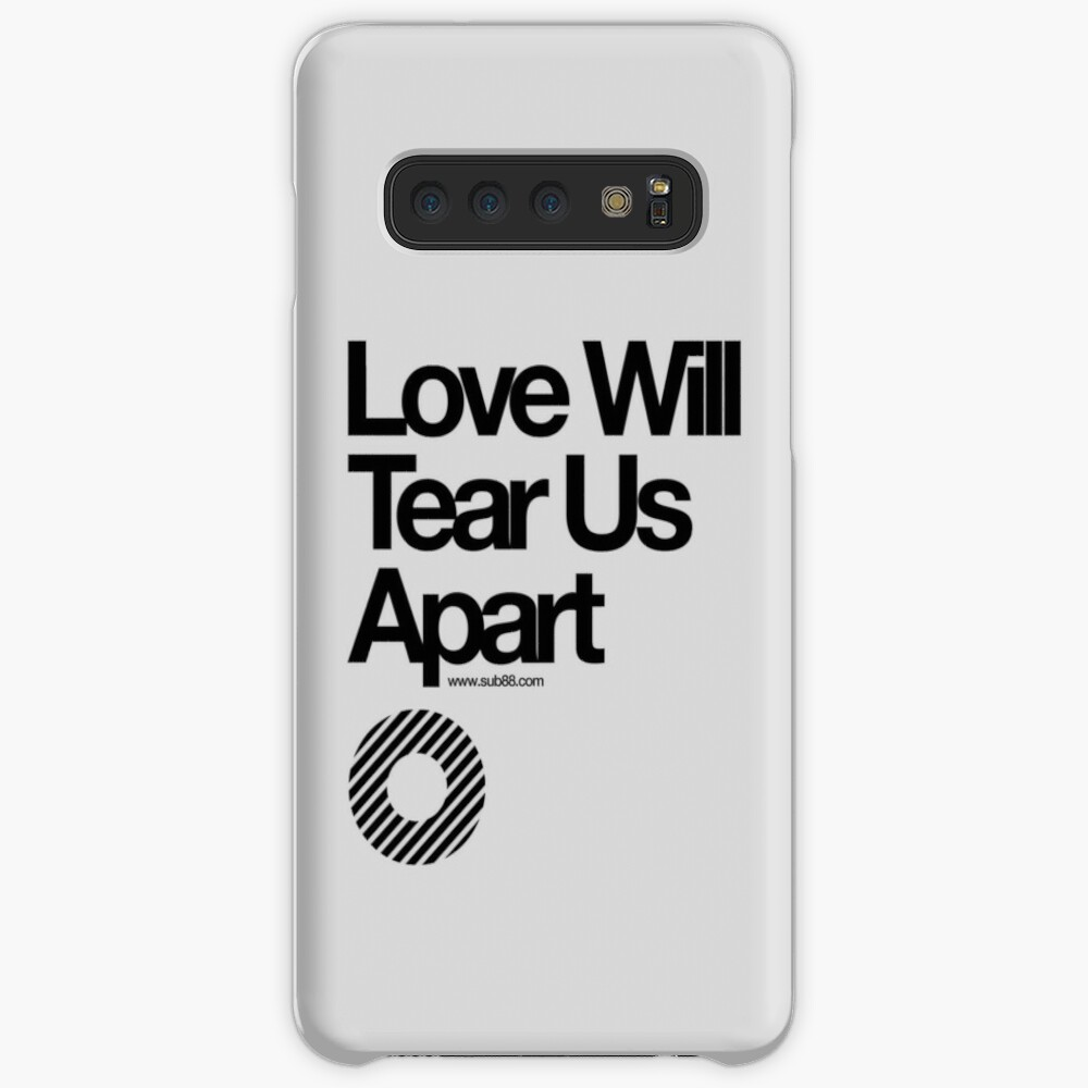 Love Will Tear Us Apart // Case & Skin for Samsung Galaxy
