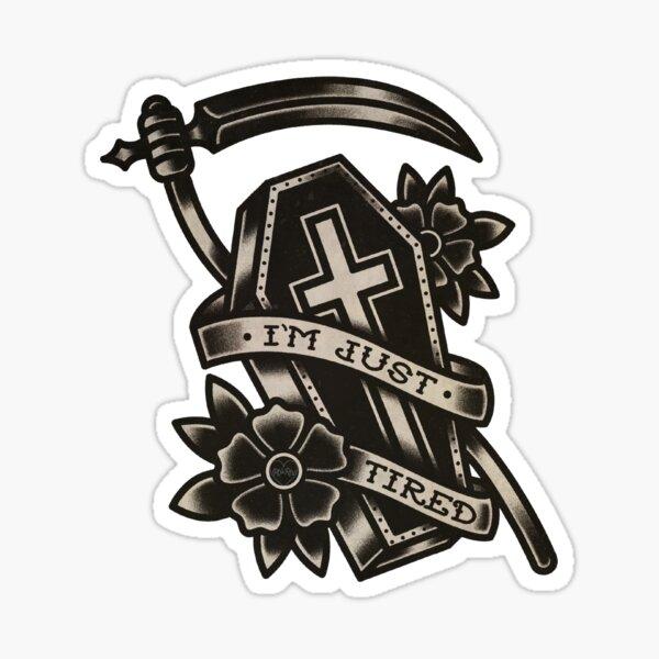 I'm Just Tired - Traditional Tattoo Sticker