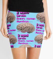 I want brain have more broken, google translate version Mini Skirt