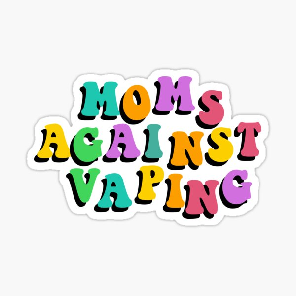 moms against vaping Sticker