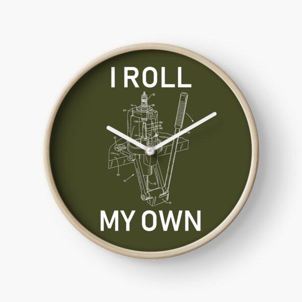 I Roll My Own - Handloading, Reloading  Clock