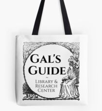 Gal's Guide Women's History Library and Research Center Tote Bag