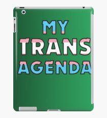MY TRANS AGENDA iPad Case/Skin