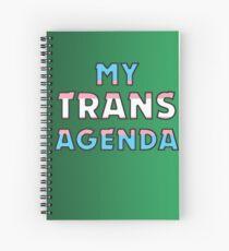 MY TRANS AGENDA Spiral Notebook