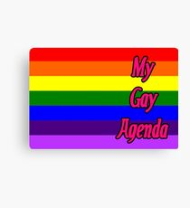 My Gay Agenda Canvas Print