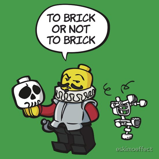 TShirtGifter presents: To brick or not to brick