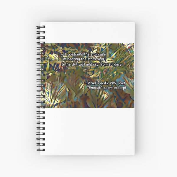 Empath excerpt by Ariel Spiral Notebook