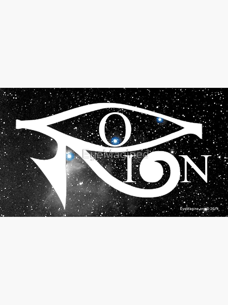 Orion & Eye of Horus by EyeMagined
