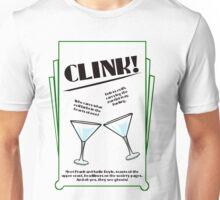 Clink! Unisex T-Shirt