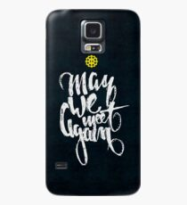 The 100: May we meet again Case/Skin for Samsung Galaxy