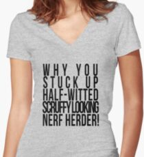 Scruffy Looking Nerf Herder! Women's Fitted V-Neck T-Shirt