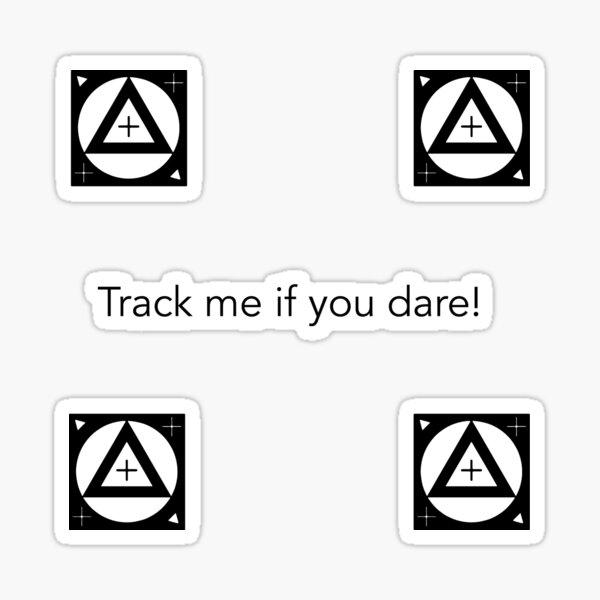 Track Me If You Dare! Sticker