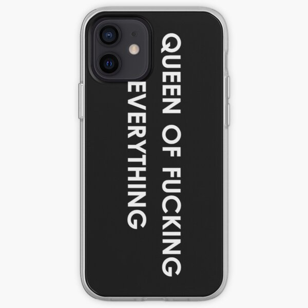 queen of fucking everything iPhone Soft Case