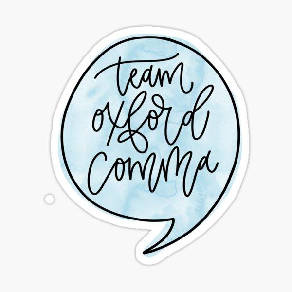 Team Oxford Comma Watercolor  Sticker