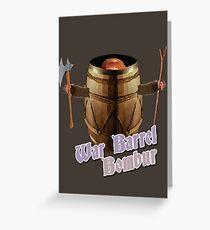 War Barrel Bombur Greeting Card