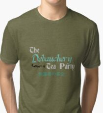 Debauchery Tea Party Tri-blend T-Shirt