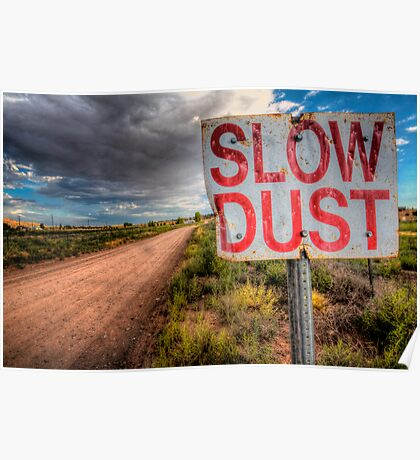 Slow Dust Poster