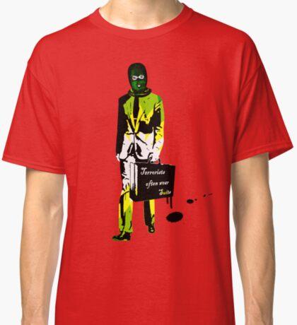 Terrorists often wear suits (BP edition) Classic T-Shirt