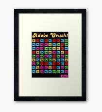 Adobe Crush! Framed Print