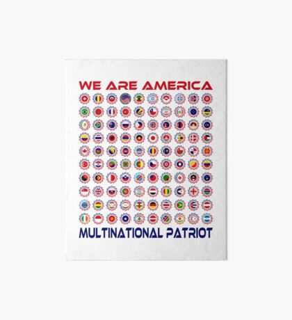 We Are America Multinational Patriot Flag Collective 2.0 Art Board Print