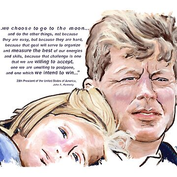 John F Kennedy Picture Quote - To The Moon by douglasrickard