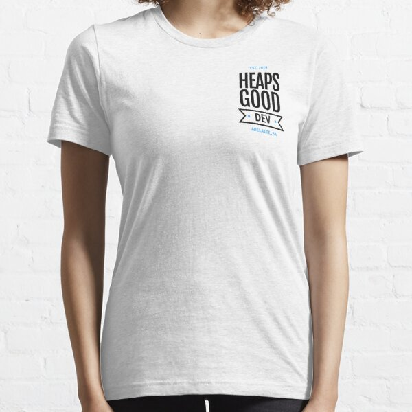 Heaps Good Dev Tee (Front Pocket) Essential T-Shirt