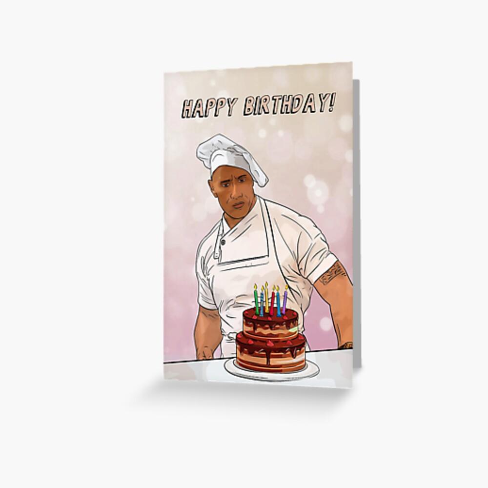Dwayne Johnson Cooking / Birthday! Greeting Card