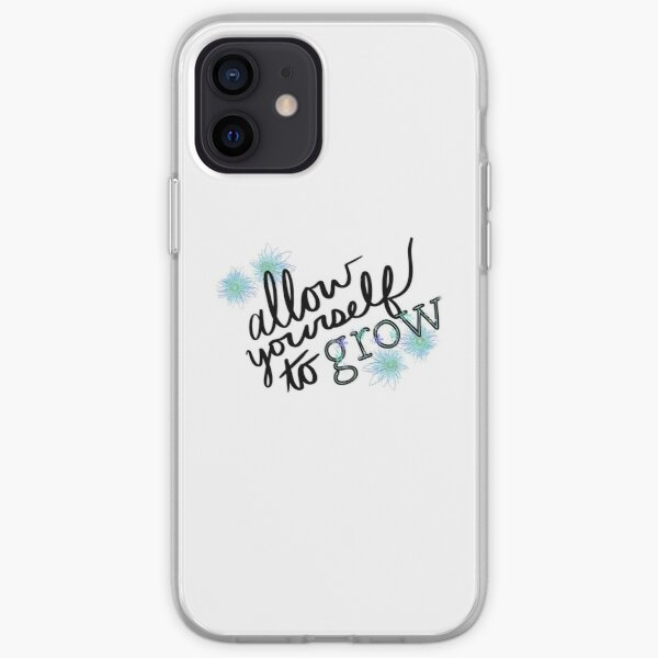 Allow Yourself to Grow Flower iPhone Soft Case