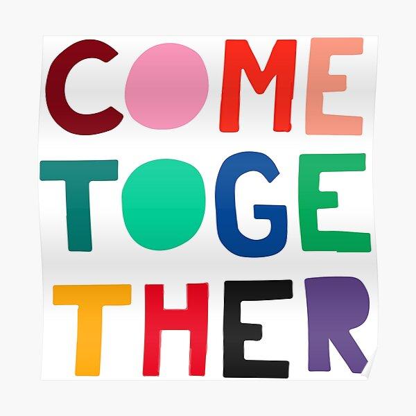 """Come Together"" Design Poster"