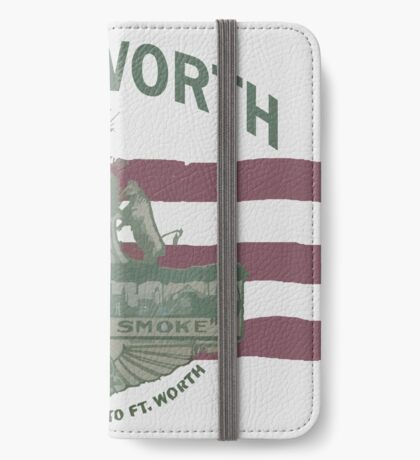 1912 Fort Worth Flag - We're For Smoke - All Roads Lead to Ft. Worth with City Name (Recolored) iPhone Wallet