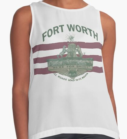 1912 Fort Worth Flag - We're For Smoke - All Roads Lead to Ft. Worth with City Name (Recolored) Sleeveless Top