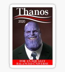 Thanos for President 2020 Sticker