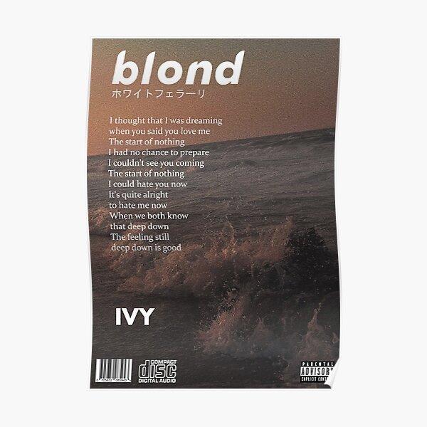 Frank Ocean - Blonde Ivy Poster Poster