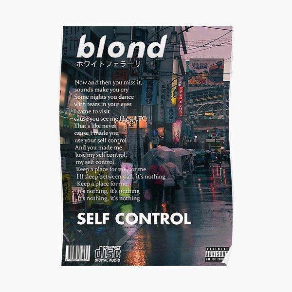Frank Ocean - Blonde Self Control Poster