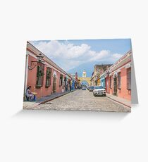 A Street in the Old Town Area of Antigua, Guatemala Greeting Card