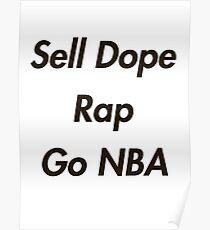 Verkaufen Sie Dope, Rap, Go NBA Poster