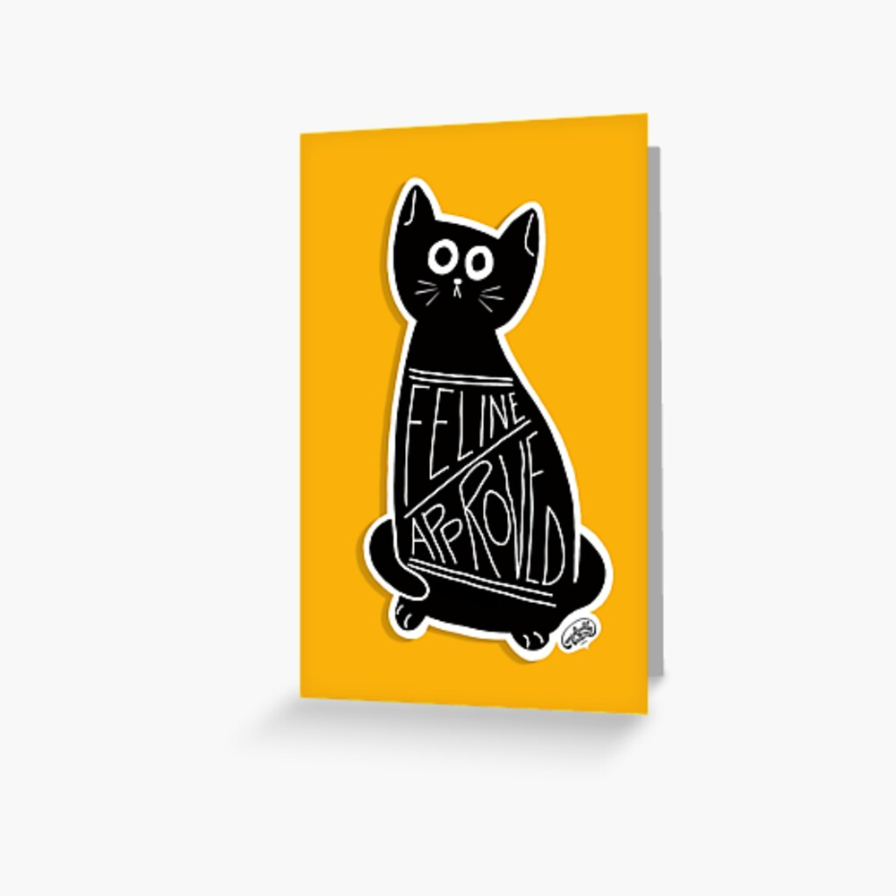 Feline Approved - Cute Cat - Black Cat Greeting Card