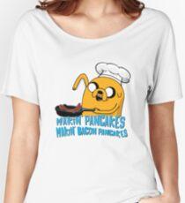 MAKIN' PANCAKES, MAKIN' BACON PANCAKES. Women's Relaxed Fit T-Shirt