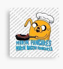 MAKIN' PANCAKES, MAKIN' BACON PANCAKES. Canvas Print