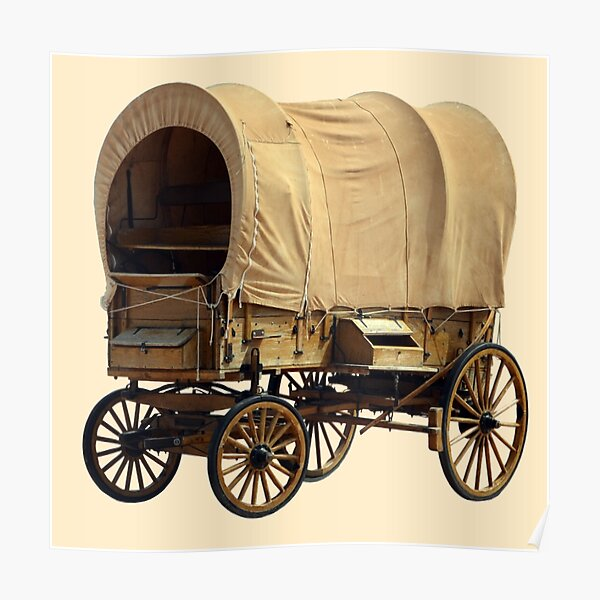 Pioneers. American Covered Wagon, USA. Poster