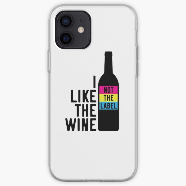 I Like The Wine Not The Label iPhone Soft Case