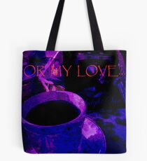Card. For My Love. Tote Bag