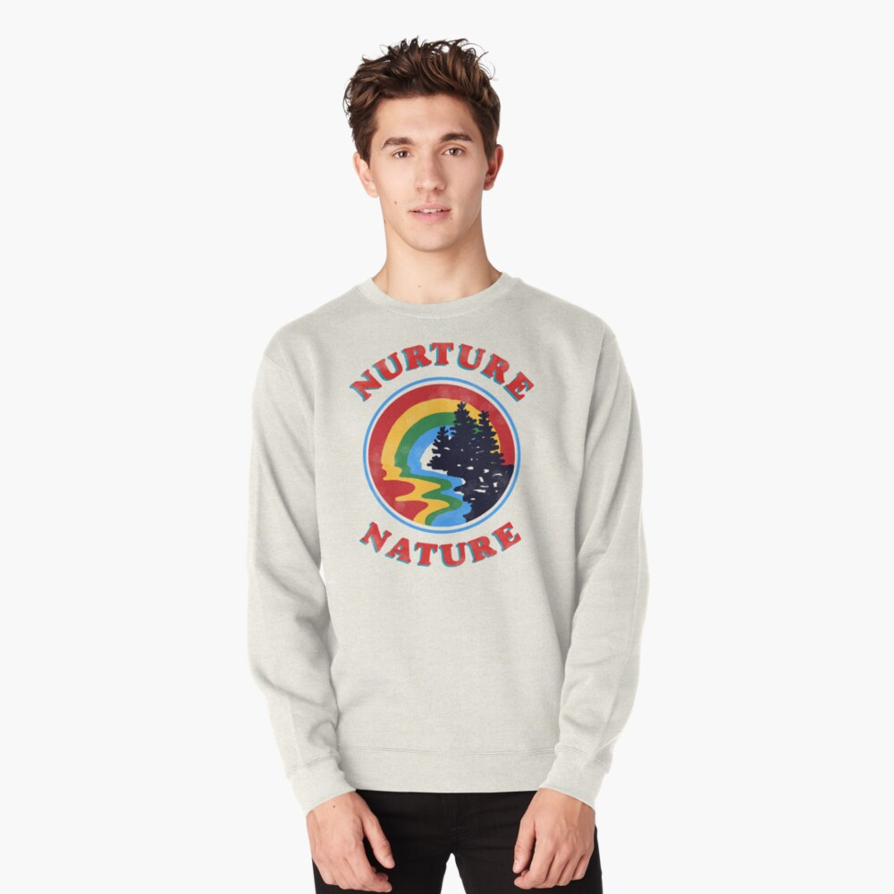 nurture nature vintage environmentalist design Pullover Sweatshirt