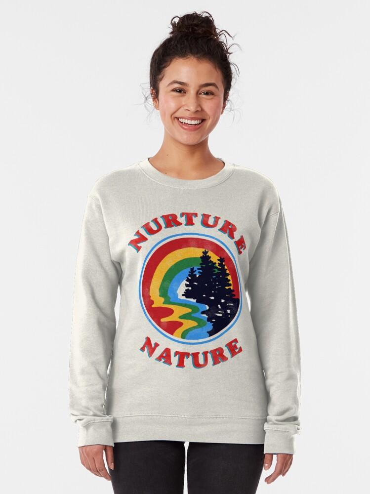Alternate view of nurture nature vintage environmentalist design Pullover Sweatshirt