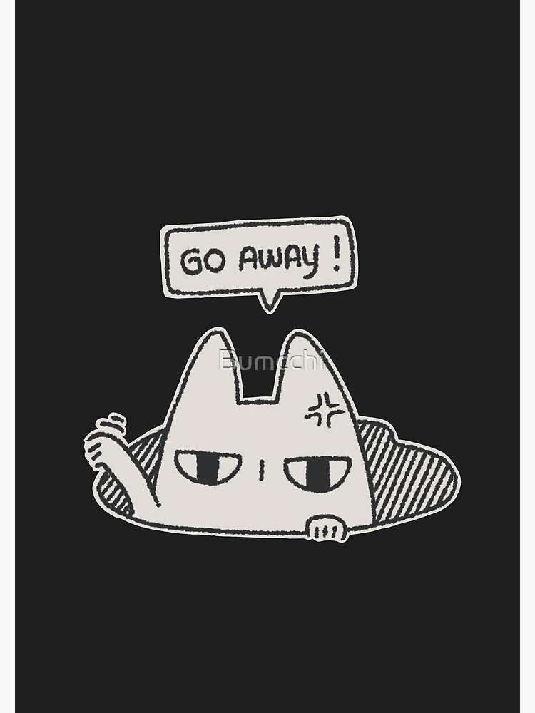 Molecat - Go Away !  by Bumcchi