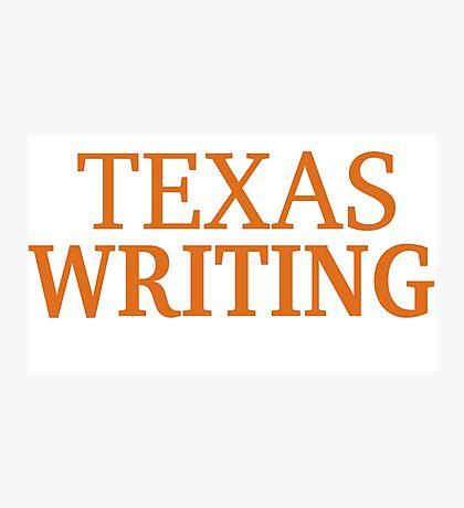Texas Writing Photographic Print